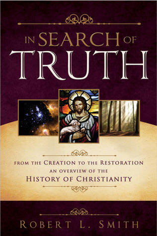 In Search of Truth by Robert L. Smith