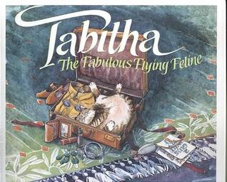 Tabitha: The Fabulous Flying Feline