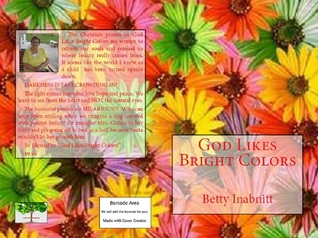 God Likes Bright Colors by Betty Inabnitt