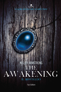 The awakening: Il risveglio (Darkest Powers, #2)