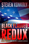Black Flagged Redux (Black Flagged, #2)