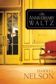 The Anniversary Waltz by Darrel Nelson