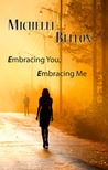 Embracing You, Embracing Me