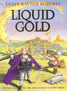 Liquid Gold (Mocklore Chronicles, #2)