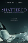 Shattered (Cold Awakening, #2)