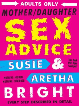 Mother/Daughter Sex Advice by Susie Bright