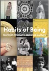 Habits of Being: Mormon Women's Material Culture