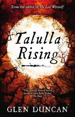 Talulla Rising (The Last Werewolf #2)