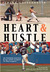 Heart & Hustle