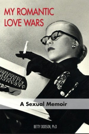 My Romantic Love Wars by Betty Dodson