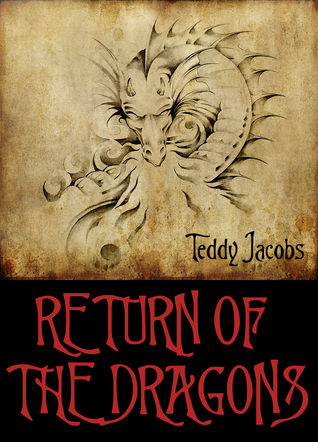 Return of the Dragons by Teddy Jacobs
