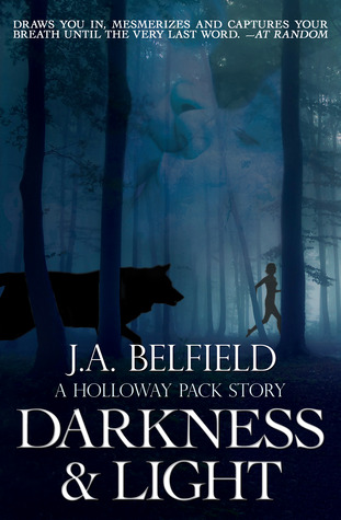 Review: Darkness & Light by J.A. Belfield