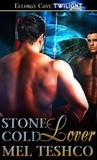 Stone-Cold Lover (Winged and Dangerous, #1)