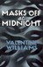 Masks Off at Midnight