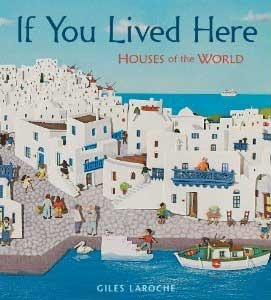 If You Lived Here by Giles Laroche