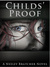 Childs' Proof (A Victoria Childs Novel, #1)