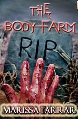 The Body Farm by Marissa Farrar