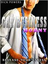Gay Business #0: Horny 'Release Your Stress'