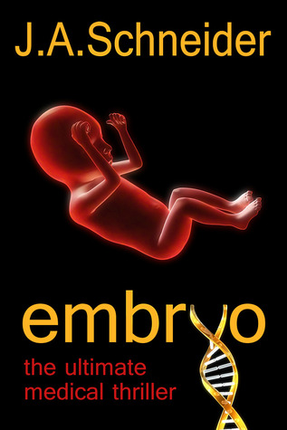 Embryo by J.A. Schneider