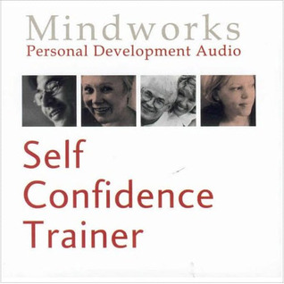 Self Confidence Trainer by Roger Innes Elliott