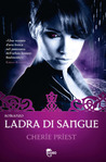 Ladra di sangue (Cheshire Red Reports, #1)