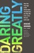 Daring Greatly: How the Cou...