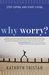 Why Worry? by Kathryn Tristan