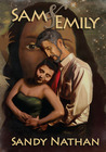 Sam & Emily: A Love Story from the Underground (Tales from Earth's End #3)