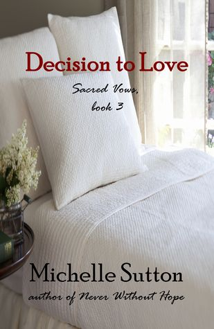 Decision to Love by Michelle Sutton