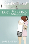 Lost and Found by Lori L. Otto