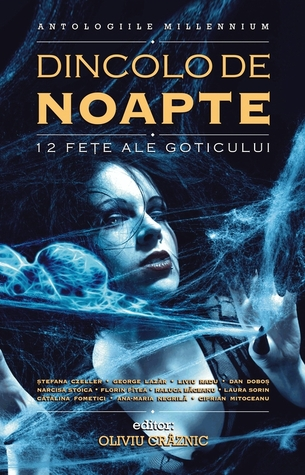 Dincolo de noapte. 12 feţe ale goticului (Beyond The Dead Of Night: 12 Faces Of Gothic)