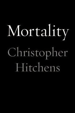 Mortality by Christopher Hitchens