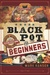 Black Pot For Beginners by Mark Hansen