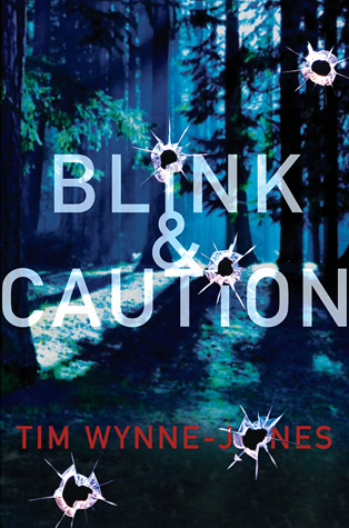 Blink & Caution by Tim Wynne-Jones