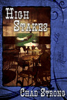 High Stakes by Chad Strong