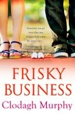 Frisky Business by Clodagh Murphy