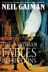 The Sandman, Vol. 6: Fables and Reflections (The Sandman, #6)