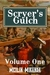 Scryer's Gulch: Magic in the Wild, Wild West Vol 1