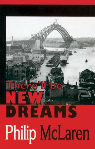 There'll Be New Dreams by Philip McLaren