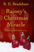 Rainey's Christmas Miracle ...