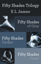 Fifty Shades Trilogy by E.L. James