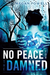 No Peace for the Damned by Megan Powell