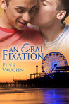 An Oral Fixation  (Love is Always Write)