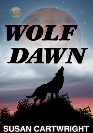 Wolf Dawn by Susan  Cartwright