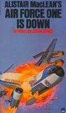 Alistair MacLean's Air Force One Is Down