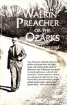 Walkin' Preacher of the Ozarks