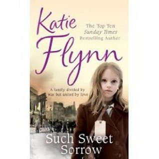 Such Sweet Sorrow by Katie Flynn