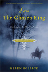 I Am the Chosen King (The Saxon Series #2)