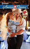 The Rancher's Bride by Pamela Britton