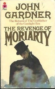 Revenge Of Moriarty by John E. Gardner